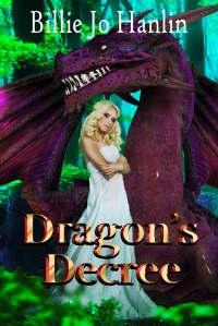 Dragon's Decree by Billie Jo Hanlin