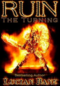 Ruin: The Turning, Book 4 http://bit.ly/USRuinB4 http://bit.ly/UKRuinB4