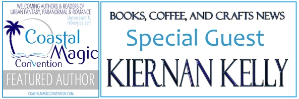 Books, Coffee, and Crafts News Special Guest CMCon2017 Featured Author Kiernan Kelly