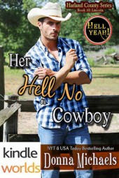 Her Hell No Cowboy by Donna Michaels