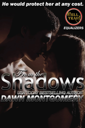 From the Shadows by Dawn Montgomery