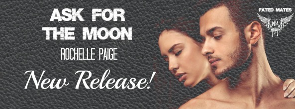 Ask For The Moon release banner