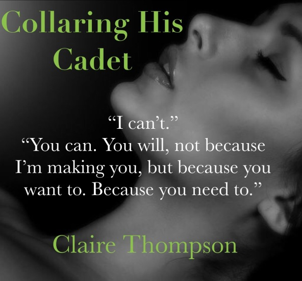 Collaring His Cadet by Claire Thompson Teaser 1