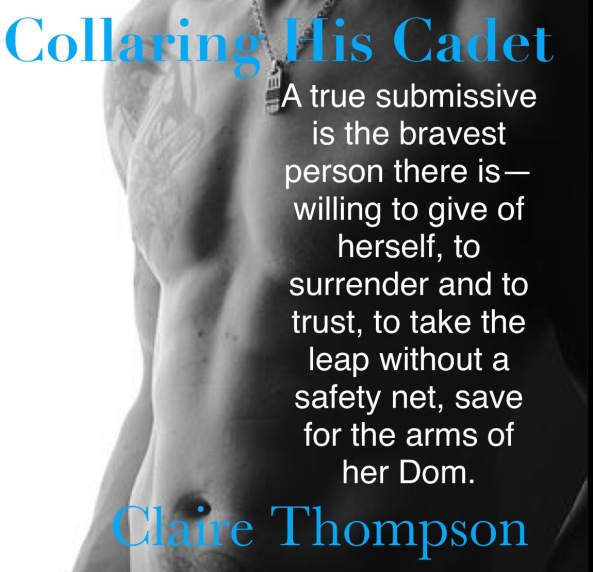 Collaring His Cadet by Claire Thompson 2nd Teaser