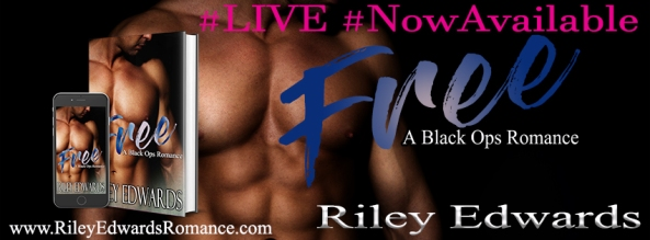 FREE - A Black Ops Romance by Riley Edwards