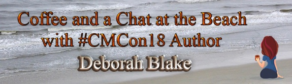 Coffee and a Chat at the Beach with #CMCon18 Author Deborah Blake