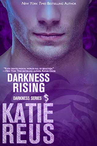 Darkness Rising by Katie Reus