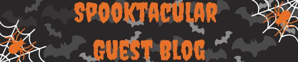 Spooktacular Guest Blog