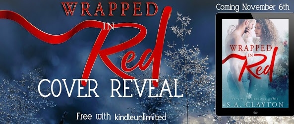 Cover Reveal for Wrapped In Red by S.A. Clayton