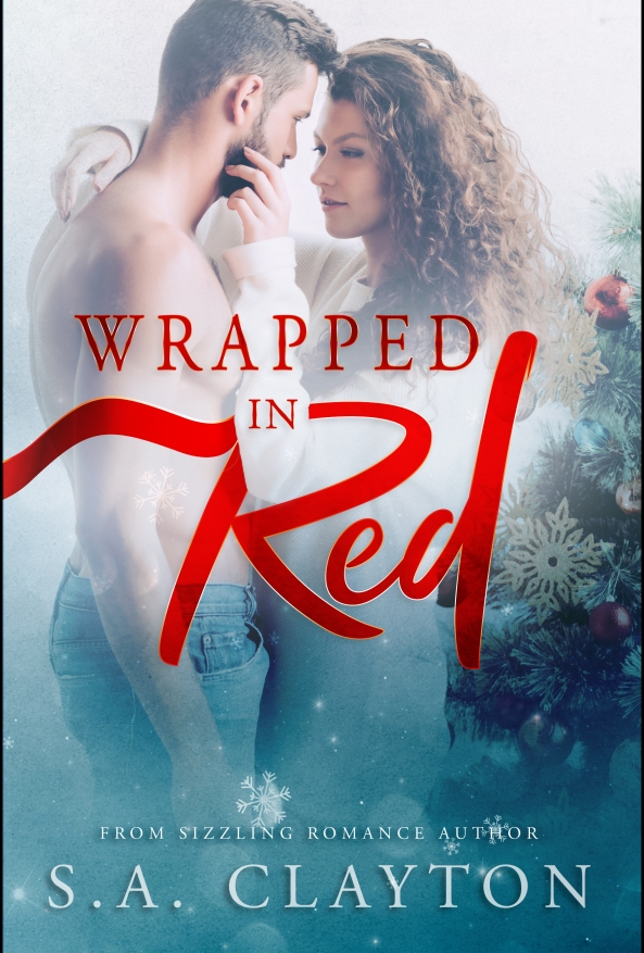 Cover of Wrapped In Red by S.A. Clayton